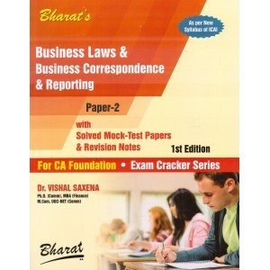 Bharat's Business Laws & Business Correspondence & Reporting for CA Foundation May 2019 Exam by Dr. Vishal Saxena